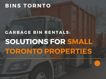 Image depicts the featured image for the blog article Garbage Bin Rentals: Solutions For Small Toronto Properties, which shows a rental bin from Bins Toronto.