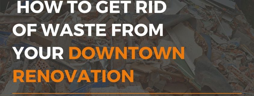 construction waste from downtown Toronto reno